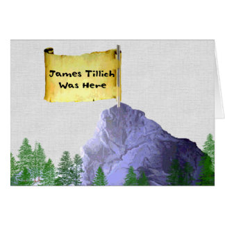 James Tillich Was Here Note Card