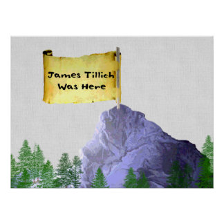 James Tillich Was Here Print