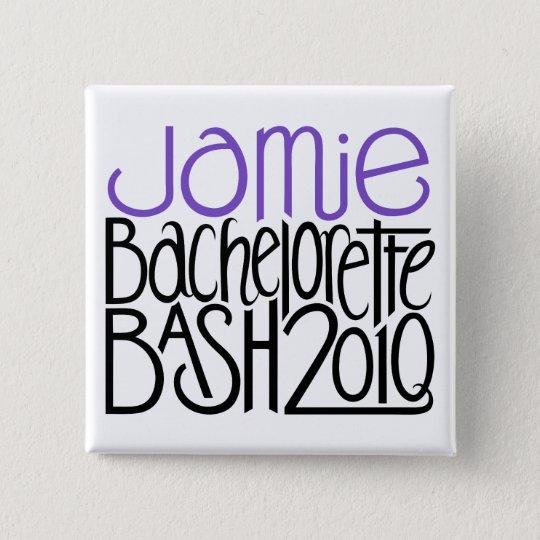 Jamie Bachelorette Bash 2010 15 Cm Square Badge