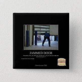 Jammed Door 15 Cm Square Badge