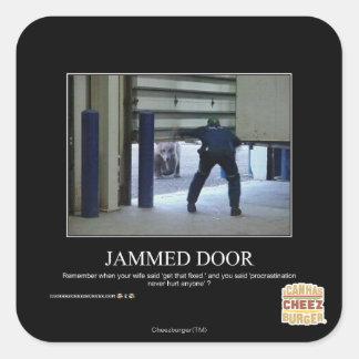 Jammed Door Square Sticker