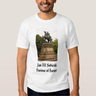 Jan III Sobieski, Jan III SobieskiSaviour of Eu... Tshirts