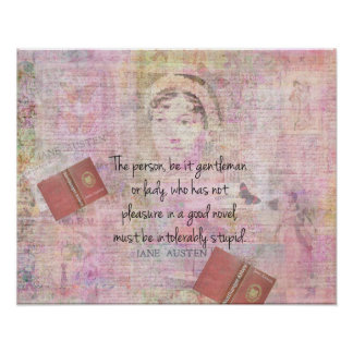 "Jane Austen funny ""Intolerably Stupid"" quote humor Poster"