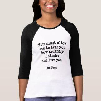 Jane Austen Mr. Darcy Quote T-shirts