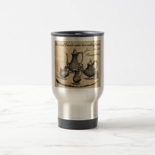 Jane Austen: Nothing But Tea Coffee Mugs