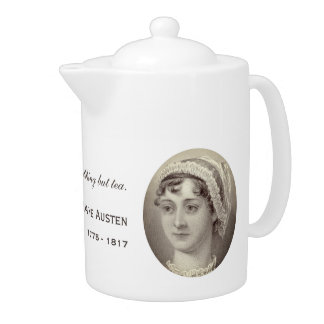 Jane Austen Portrait and Quote ...Nothing but tea