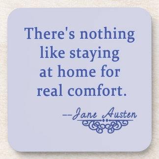 Jane Austen Quotation about Home Beverage Coasters