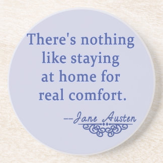 Jane Austen Quotation about Home Coasters