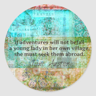 Jane Austen quote about adventure and travel Classic Round Sticker