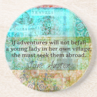 Jane Austen quote about adventure and travel Beverage Coaster