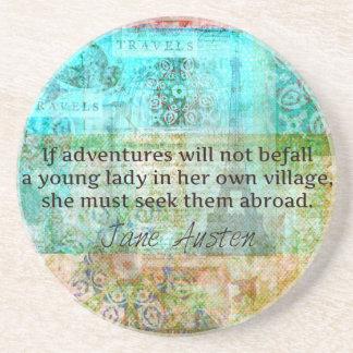 Jane Austen quote about adventure and travel Beverage Coaster