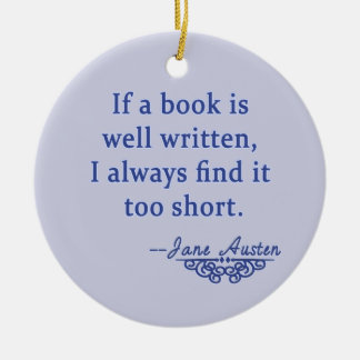 Jane Austen Quote about Books Christmas Ornament