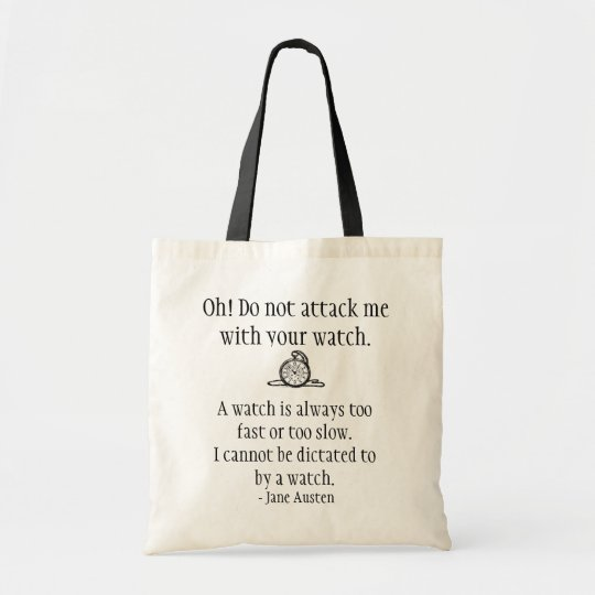 Jane Austen Quote Tote - Watch Attack