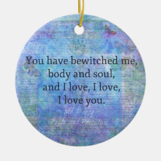 Jane Austen romantic quote Mr. Darcy Round Ceramic Decoration