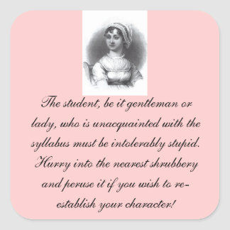 Jane Austen Syllabus Reminder - Square 20/sheet Square Sticker