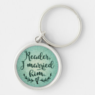 Jane Eyre Reader I Married Him Key Ring