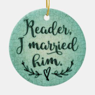 Jane Eyre Reader I Married Him Round Ceramic Decoration