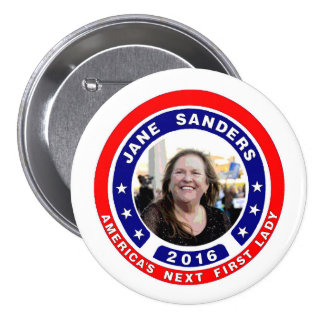 Jane Sanders for First Lady 7.5 Cm Round Badge