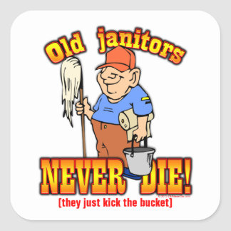 Janitors Square Sticker