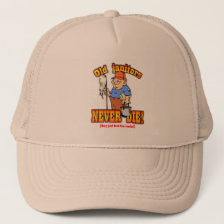 Janitors Trucker Hat