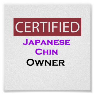 Japanese Chin Certified Owner Poster