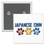 JAPANESE CHIN Dad Paw Print 1 Pins