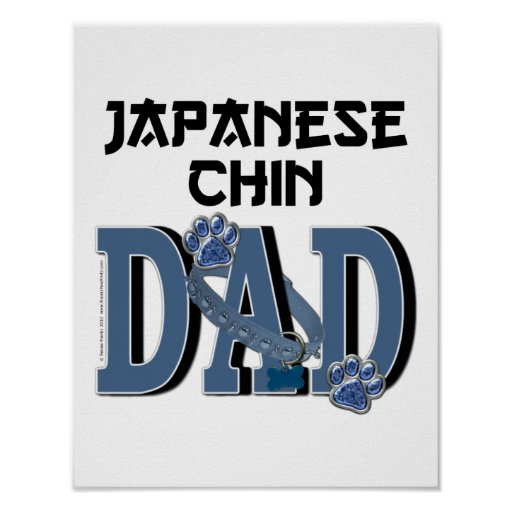 Japanese Chin DAD Posters