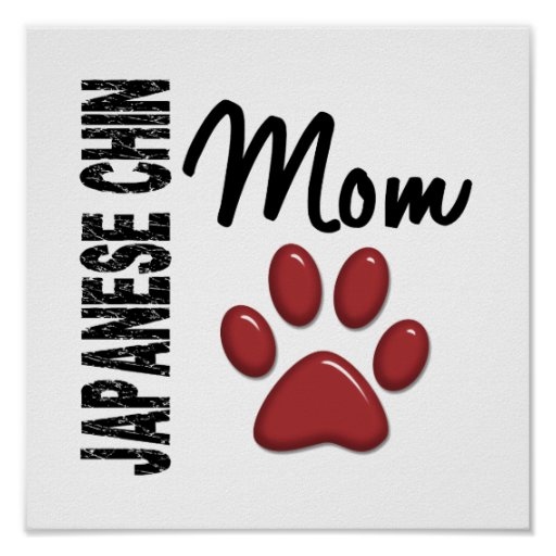 Japanese Chin Mom 2 Posters