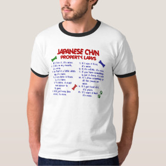 JAPANESE CHIN Property Laws 2 T-Shirt