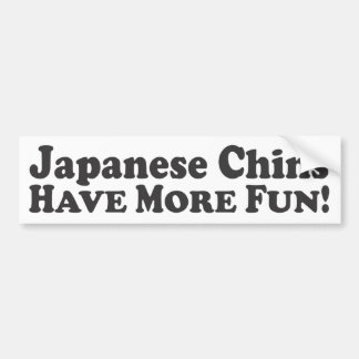 Japanese Chins Have More Fun! - Bumper Sticker