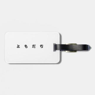 "Japanese Kanzi Kanji -""Friend"" Tag For Luggage"