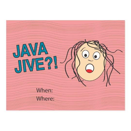Jave Jive?! Card Postcard