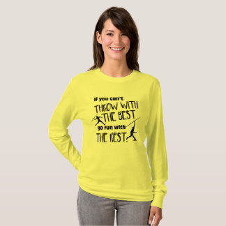 Javelin Throw With The Best- Women's Long Sleeve T-Shirt