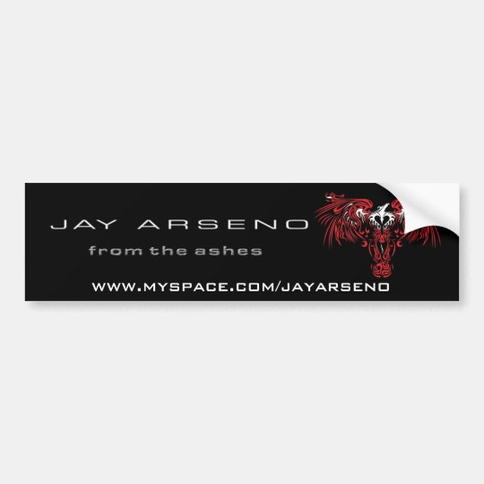 """Jay Arseno """"From The Ashes"""" Bumper Sticker"""