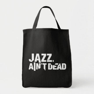 Jazz Ain't Dead Grocery Tote