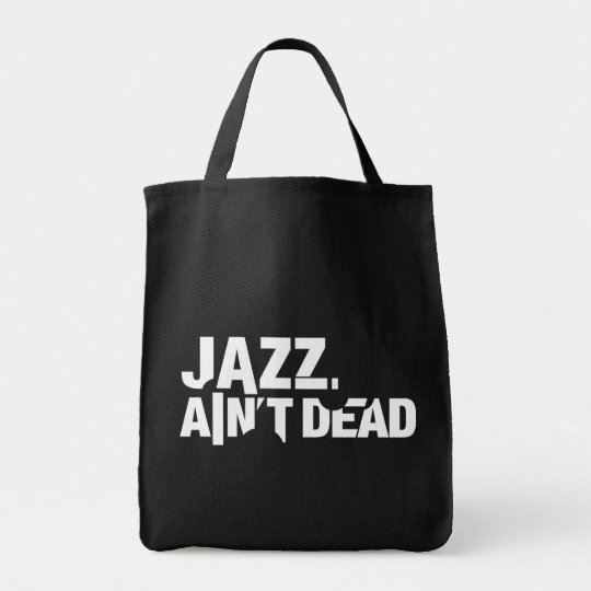 Jazz Ain't Dead Grocery Tote