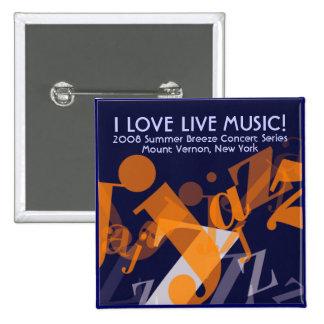 Jazz button, I LOVE LIVE MUSIC! 15 Cm Square Badge