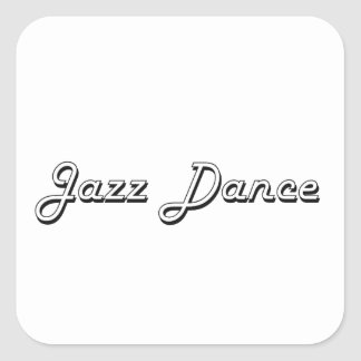 Jazz Dance Classic Retro Design Square Sticker