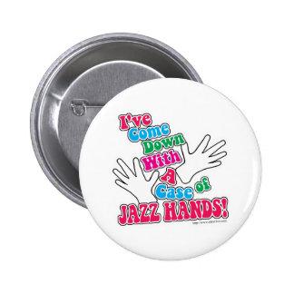 Jazz Hands! Pinback Buttons
