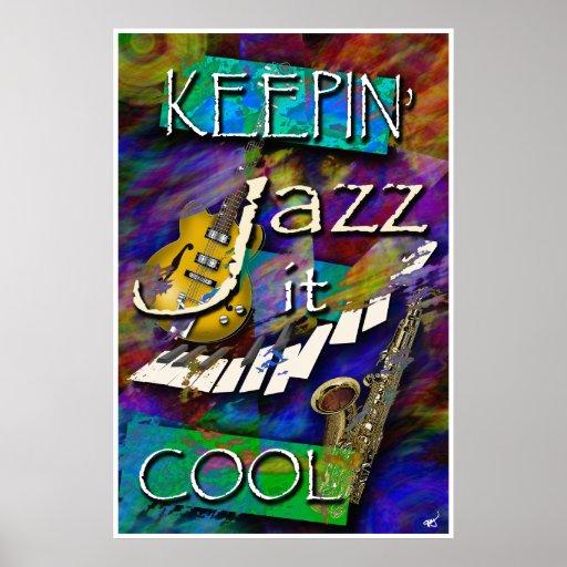 Jazz, Keepin it Cool Poster