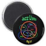 Jazz Lives 6 Cm Round Magnet
