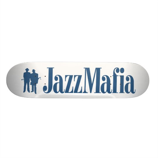 Jazz Mafia Skateboard