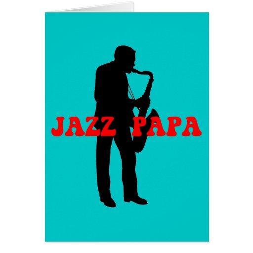 Jazz papa jazz card