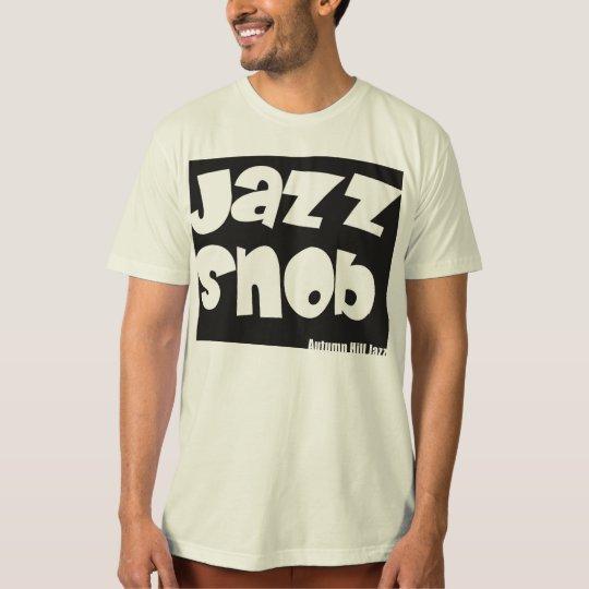 Jazz Snob T Shirt