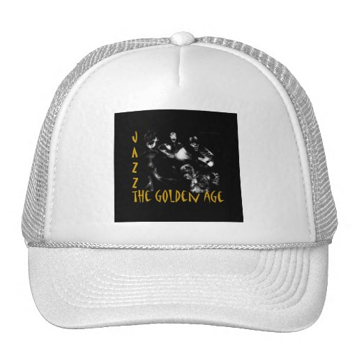 JAZZ - THE GOLDEN AGE HATS