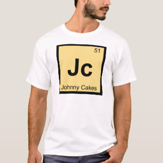 Jc - Johnny Cakes Chemistry Periodic Table Symbol T-Shirt