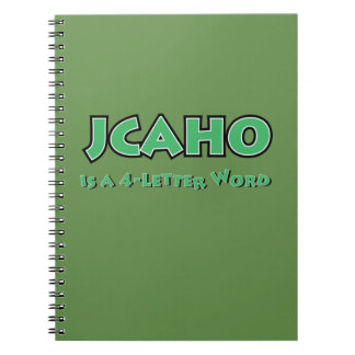 JCAHO is a 4-Letter Word Notebooks