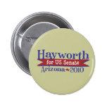 JD Hayworth 2010 for US Senate Arizona 6 Cm Round Badge