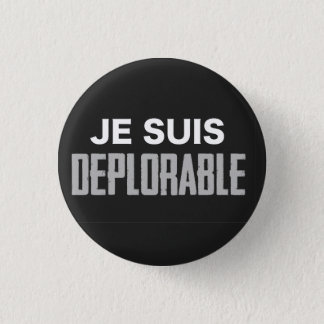 Je Suis Deplorable Button (round)