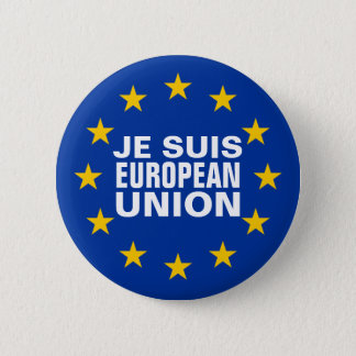 Je suis European Union 6 Cm Round Badge